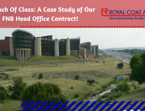 A Touch of Class: A Case Study of Our FNB Head Office Contract